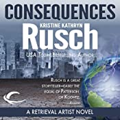 Consequences: A Retrieval Artist Novel | Kristine Kathryn Rusch