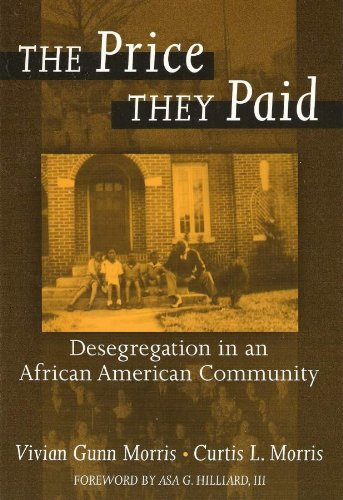 The Price They Paid: Desegregation in an African American...