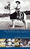 img - for The Cowgirl and the Colts book / textbook / text book