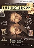 NOTEBOOK - (LE GRAND CAHIER)