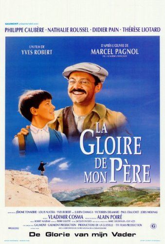 My Father's Glory Poster Movie Belgian 11x17 Philippe Caub?re Nathalie Roussel Didier Pain