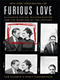 Furious Love: Elizabeth Taylor, Richard Burton, and the Marriage of the Century (Thorndike Press Large Print Biography Series)