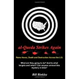 al-Qaeda Strikes Again ~ Bill Binkley