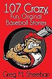 107 Crazy Baseball