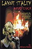 img - for Layne Staley: Angry Chair by Adriana Rubio (2003-01-27) book / textbook / text book