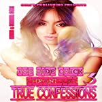True Confessions: The Side Chick Chronicles, Book 3 | Kevin Cole,Shamil Cole