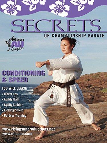 Elisa Au Secrets of Champ Karate Conditioning and Speed Training