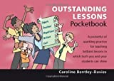 Outstanding Lessons Pocketbook by Caroline Bentley-Davies ( 2011 ) Paperback