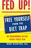 img - for Fed Up! : The Breakthrough Ten-Step, No-Diet Fitness Plan book / textbook / text book