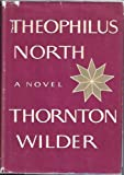 Theophilus North (A Cass Canfield book) (0060146370) by Wilder, Thornton