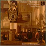 Dieterich Buxtehude:  The Organ Works