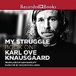 My Struggle, Book 1 (Unabridged)