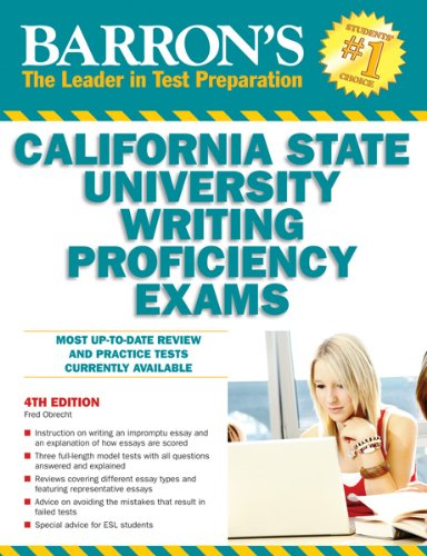 Barron's California State University Writing Proficiency Exams (Barron's How to Prepare for the California State University Writing Proficiency Exam)
