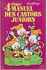 Manuel des castors juniors, tome 4