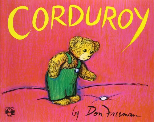 Corduroy - Don Freeman Review