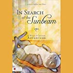 In Search of the Sunbeam: A Wylie and Grayson Adventure | Andrea Jean Horn