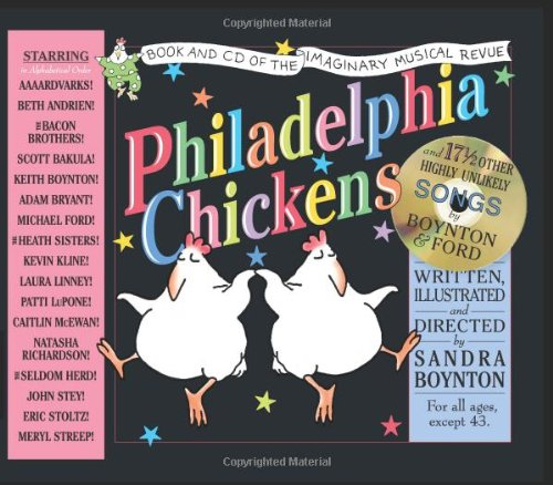 Philadelphia Chickens: A Too-Illogical Zoological Musical