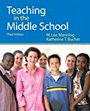 img - for Teaching in the Middle School (3rd Edition) book / textbook / text book
