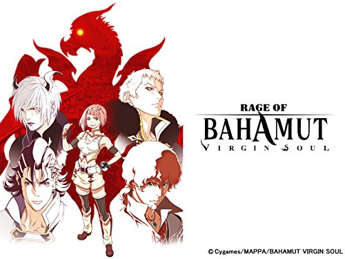 RAGE OF BAHAMUT VIRGIN SOUL - Season 1