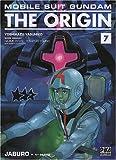 echange, troc Yoshikazu Yasuhiko - Mobile Suit Gundam The Origin, Tome 7 :