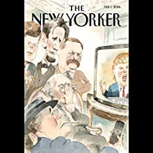 The New Yorker, February 1st 2016 (Ryan Lizza, Jon Lee Anderson, Nathan Heller) Periodical by Ryan Lizza, Jon Lee Anderson, Nathan Heller Narrated by Dan Bernard, Christine Marshall