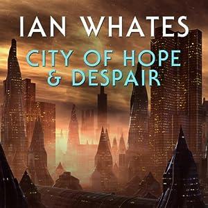 City of Hope & Despair Audiobook