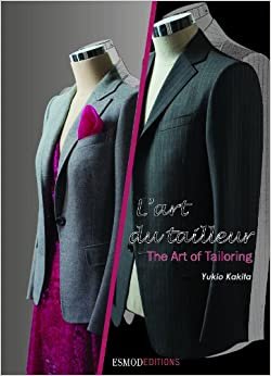 Art of Tailoring (The Fashion Design Process): Isabelle Gonnet, Sylvie