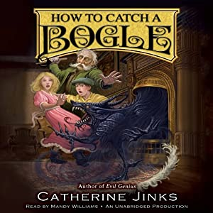 How to Catch a Bogle | [Catherine Jinks]