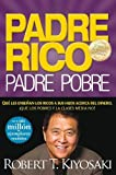 img - for By Robert T Kiyosaki - Padre Rico, Padre Pobre: Que Les Ensenan los Ricos A Sus Hijos Acerca del Dinero, Que las Clases Media y Pobre No! = Rich Dad, Poor Dad (Padre Rico Advisors) (1.2.2008) book / textbook / text book