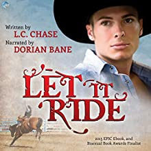 Let It Ride: Pickup Men, Book 2 Audiobook by L.C. Chase Narrated by Dorian Bane