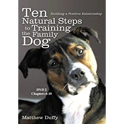 Ten Natural Steps to Training the Family Dog DVD 2