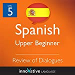 Review of Upper Beginner Dialogues (Spanish) |  Innovative Language Learning