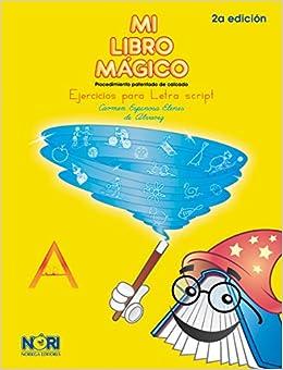 Mi Libro Magico / A Magic Book: Ejercicios para letra