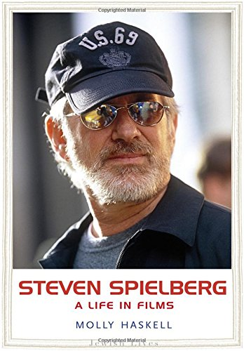 Steven Spielberg: A Life in Films (Jewish Lives)