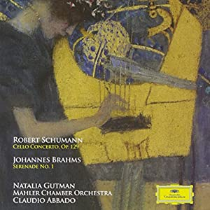 Schumann: Cello Concerto Op129; Brahms: Serenade 1