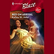 Bed on Arrival | [Kelley St. John]