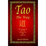 Tao - The Way - Special Edition: The Sayings of Lao Tzu, Chuang Tzu and Lieh Tzuby Lao Tzu