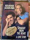 img - for Straight from the Heart: A Love Story by Rod Jackson, Bob Paris (February 1, 1994) Hardcover book / textbook / text book