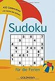 Sudoku für die Ferien: 400 Zahlenrätsel von leicht bis schwer