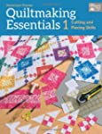 Quiltmaking Essentials 1: Cutting and...