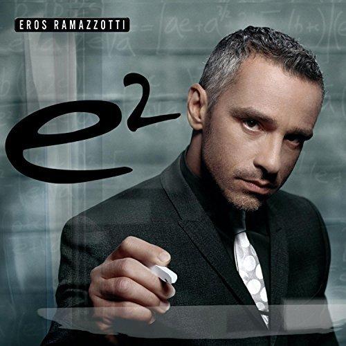 Eros Ramazzotti - E2 (Special Edition) By Eros Ramazzotti (2007-11-13) - Zortam Music