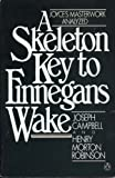 A Skeleton Key to Finnegans Wake (0140046631) by Campbell, Joseph