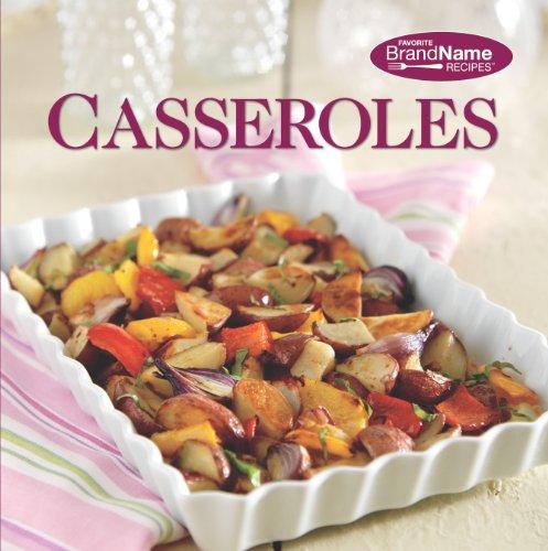 Casserole Recipes (Favorite Brand Name Recipes)