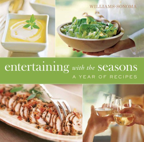 williams-sonoma-entertaining-with-the-seasons-a-year-of-recipes