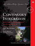 img - for Continuous Integration: Improving Software Quality and Reducing Risk (Addison-Wesley Signature Series) book / textbook / text book