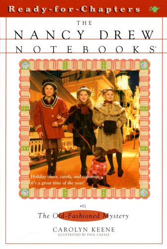 The Old-Fashioned Mystery (Nancy Drew Notebooks #51)