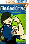 The Good Citizen: How a Younger Gener...