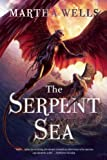 The Serpent Sea (The Books of the Raksura)