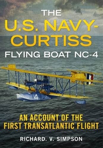 the-us-navy-curtiss-flying-boat-nc-4-an-account-of-the-first-transatlantic-flight