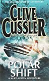 Clive Cussler Polar Shift: A Novel from the Numa Files